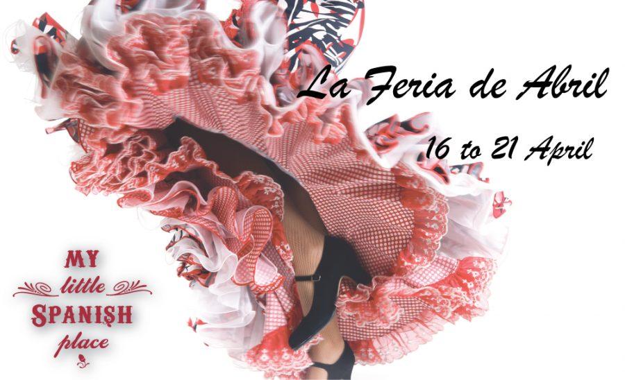 La Feria de Abril Promotion (16 to 21 Oct)